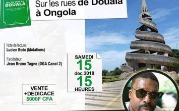 Dédicace : Sur les rues de Douala à Ongola