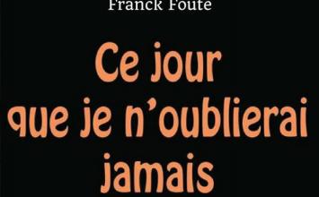 Franck Foute: ce livre que le Cameroun n'oubliera jamais!