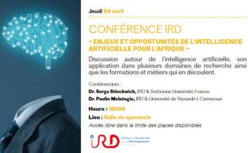 Conférence IRD: » Enjeux et Opportunités de l'intelligence artificielle pour l'Afrique»