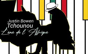 Justin Bowen – L'âme de l'Afrique