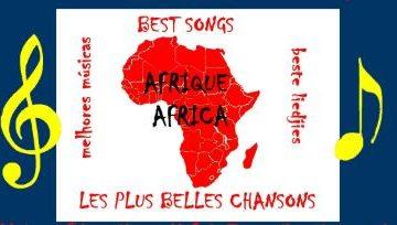 Les 15 plus belles chansons africaines de tous les temps
